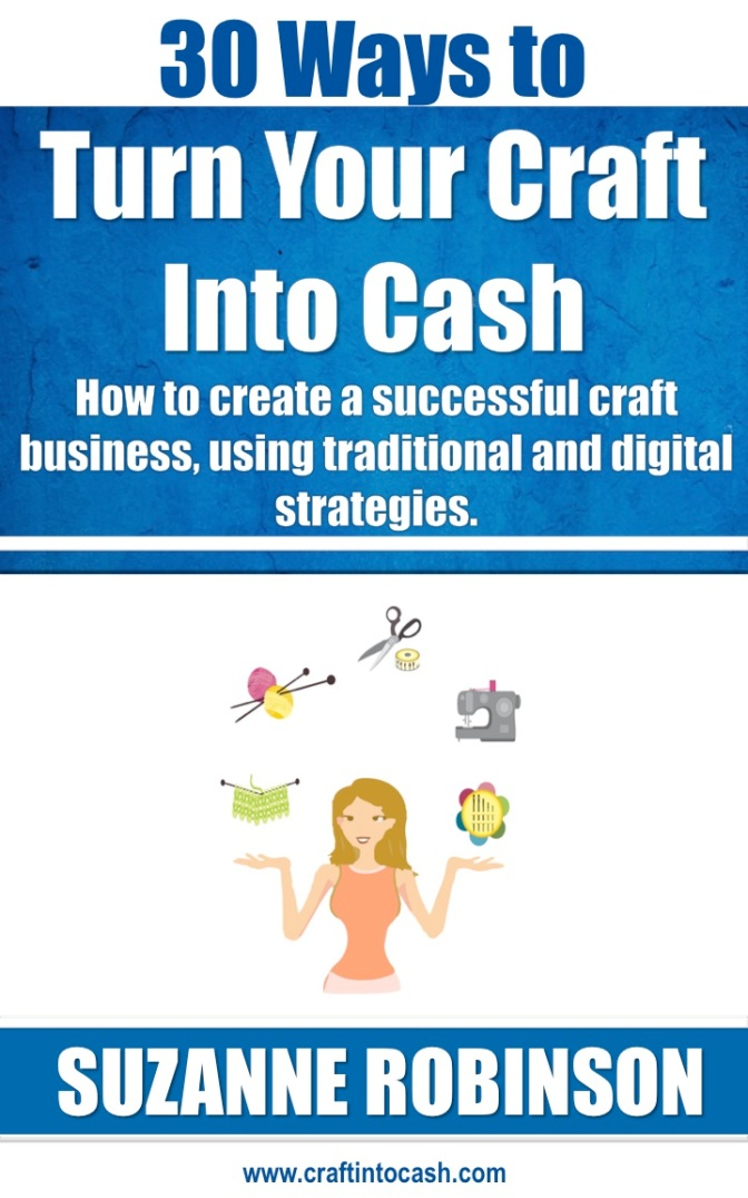 30 Ways to Turn Your Craft Into Cash